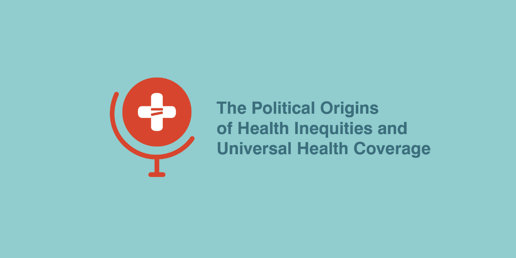 Thinking outside the cube: The political determinants of universal health coverage